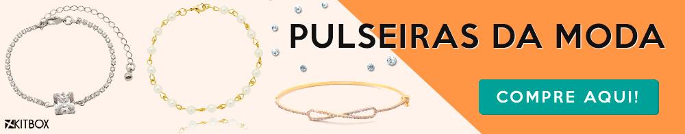 Compre pulseiras na Kitbox