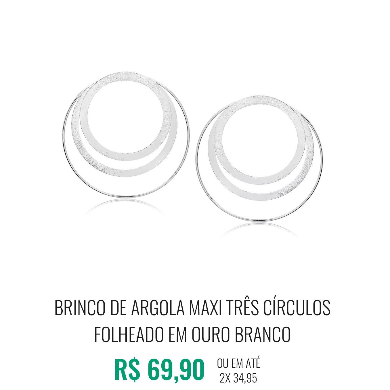 Brinco de Argola Maxi Três Círculos folheado em ouro branco