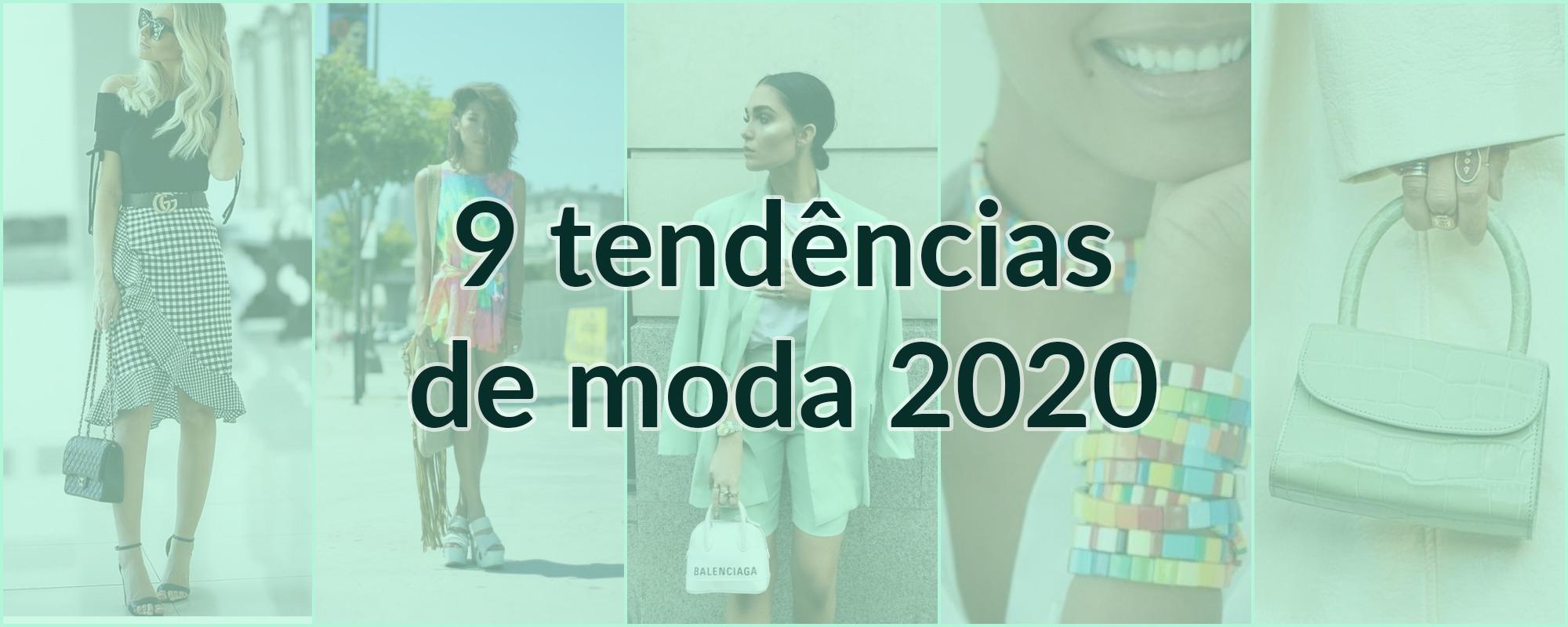 Tendências da Moda 2020 – Confira tudo o que vai bombar!